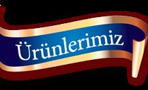 ÜRÜNLERİMİZ